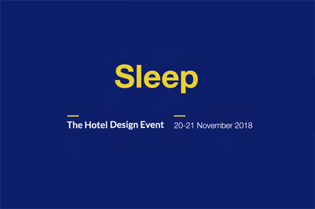 SLEEP - THE HOTEL DESIGN EVENT 2018